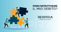 Guida alla ristrutturazione del debito con Rexpira
